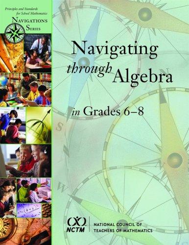 9780873535014: Navigating Through Algebra in Grades 6-8 (Principles and Standards for School Mathematics Navigations Series)