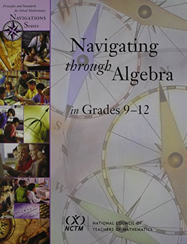 9780873535021: Navigating Through Algebra in Grades 9-12 (Principles and Standards for School Mathematics Navigations Series)