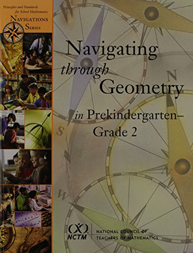 Navigating Through Geometry in Prekindergarten-Grade 2 (Principles: National Council of