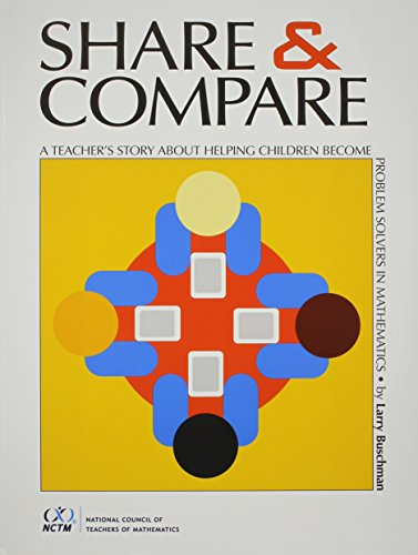 9780873535335: Share and Compare: A Teacher's Story about Helping Children Become Problem Solvers in Mathematics