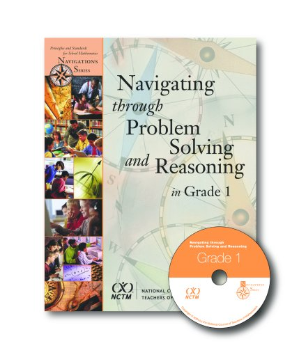 9780873535502: Navigating Through Problem Solving and Reasoning in Grade 1 (Principles and Standards for School Mathematics Navigations)