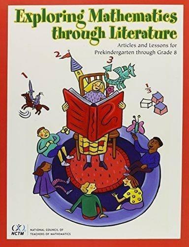 9780873535533: Exploring Mathematics Through Literature: Articles and Lessons for Prekindergarten Through Grade 8