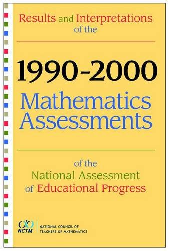 9780873535649: Results And Interpretations Of The 1990 Through 2000 Mathematics Assessments Of The National Assessment Of Educational Progress