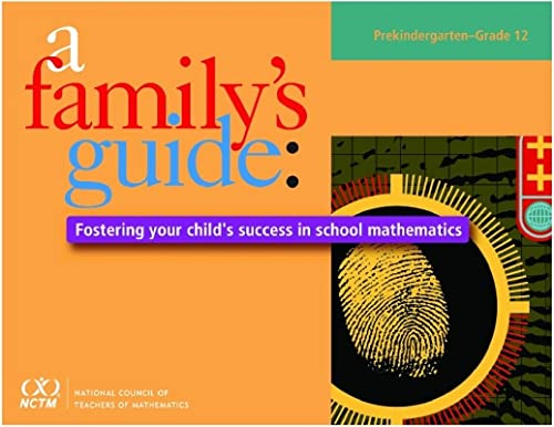 A Family's Guide: Fostering Your Child's Success: National Council of