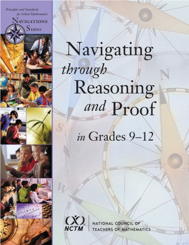 9780873536042: Navigating Through Reasoning and Proof in Grades 9-12