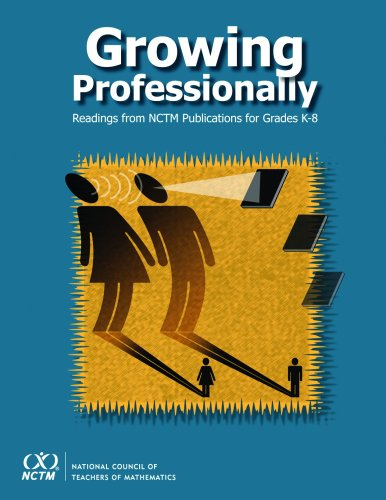 Growing Professionally: Readings from NCTM Publications for: Jennifer M. Bay-Williams,