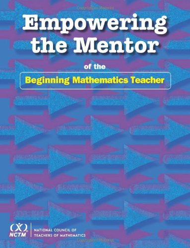 9780873536202: Empowering the Mentor of the Beginning Mathematics Teacher