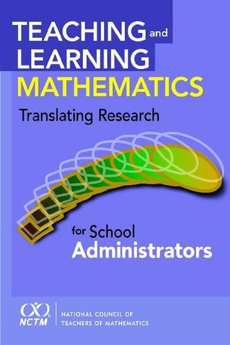 9780873536370: Teaching and Learning Mathematics: Translating Research for School Administrators