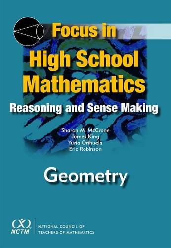 9780873536417: Focus in High School Mathematics: Reasoning and Sense Making in Geometry