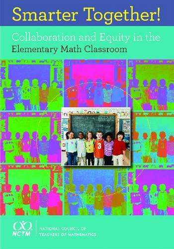 9780873536561: Smarter Together! Collaboration and Equity in the Elementary Math Classroom