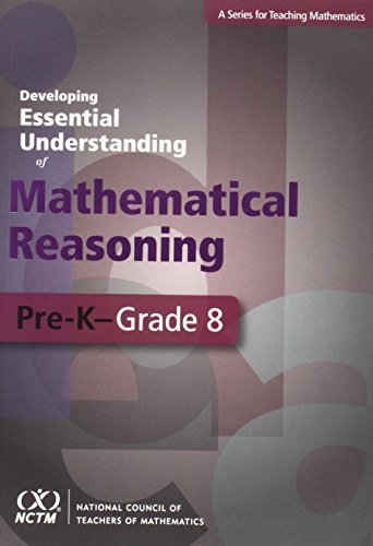 9780873536660: Developing Essential Understanding of Mathematical Reasoning for Teaching Mathematics in Grades Pre-K-8