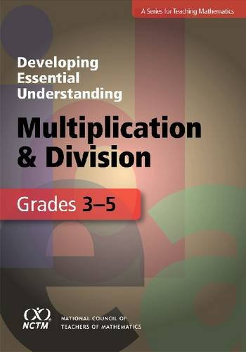 9780873536677: Developing Essential Understanding - Multiplication and Division for Teaching Math in Grades 3-5