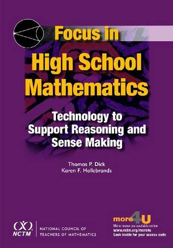 9780873536745: Focus in High School Mathematics: Technology to Support Reasoning and Sense Making