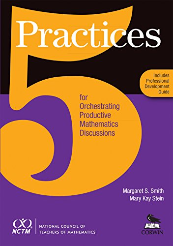 9780873536776: 5 Practices for Orchestrating Productive Mathematics Discussions [NCTM]
