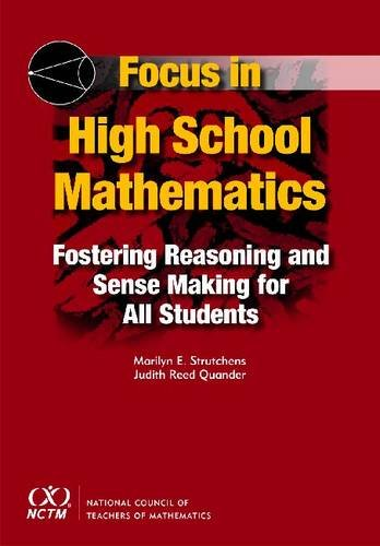9780873536806: Focus in High School Mathematics: Fostering Reasoning and Sense Making for All Students