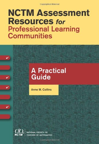9780873536851: NCTM Assessment Resources for the Professional Learning Community: A Practical Guide
