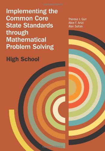 9780873537100: Implementing the Common Core State Standards through Mathematical Problem Solving: High School