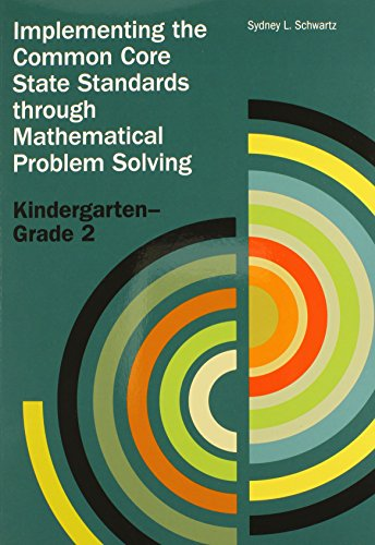 9780873537230: Implementing the CCSSM through Problem Solving, K-2 (Implementing the Common Core State Standards Through Mathematical Problem Solving)
