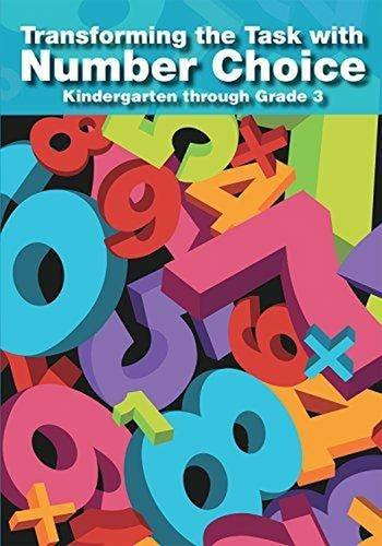 9780873537421: Transforming the Task with Number Choice Grades K-3