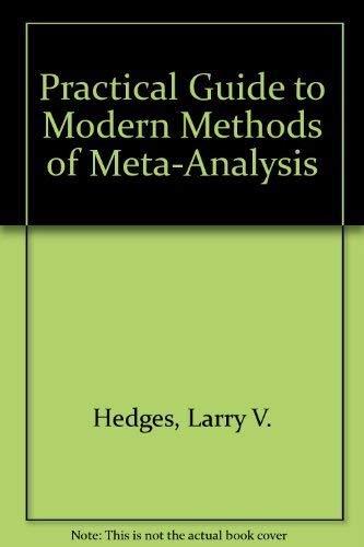 9780873550819: Practical Guide to Modern Methods of Meta-Analysis