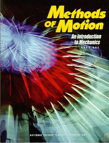 9780873550857: Methods of Motion: An Introduction to Mechanics, Book 1 (#PB039X)