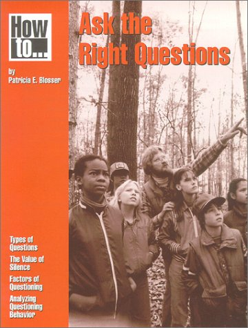 9780873551021: How to Ask the Right Questions (PB038X3)