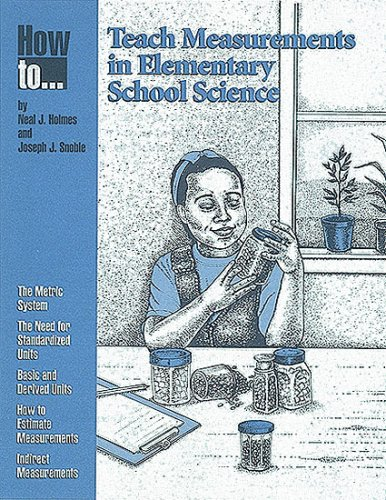 9780873551069: How to Teach Measurements in Elementary School Science