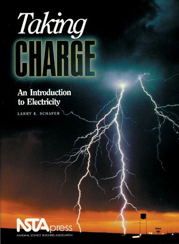 TAKING CHARGE : An Introduction to Electricity: Schafer, Larry E.