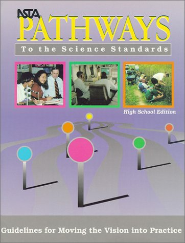 9780873551441: NSTA Pathways to the Science Standards: Guidelines for Moving the Vision into Practice, High School Edition