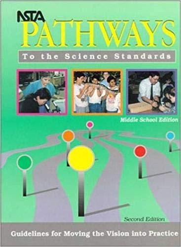 9780873551663: NSTA Pathways to the Science Standards: Guidelines for Moving the Vision into Practice, Middle School Edition