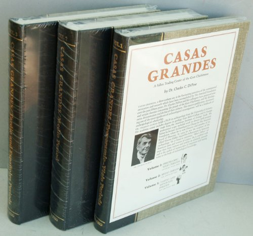 Casas Grandes: A Fallen Trading Center of: Charles C. and