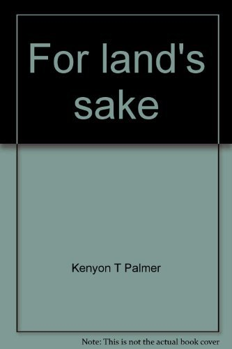 9780873580731: For land's sake;: The autobiography of a dynamic Arizonan
