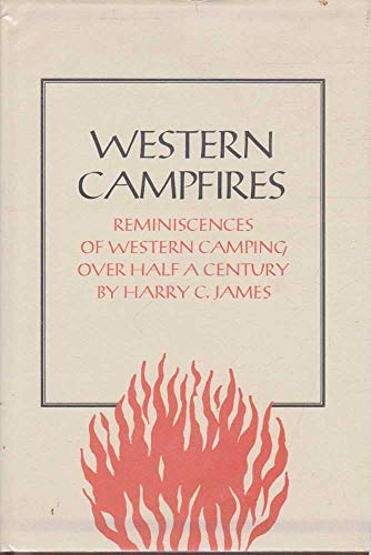 Western Campfires: Harry C. James