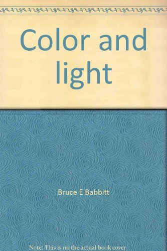 COLOR AND LIGHT: The Southwest Canvases of Louis Akin: Babbitt, Bruce E