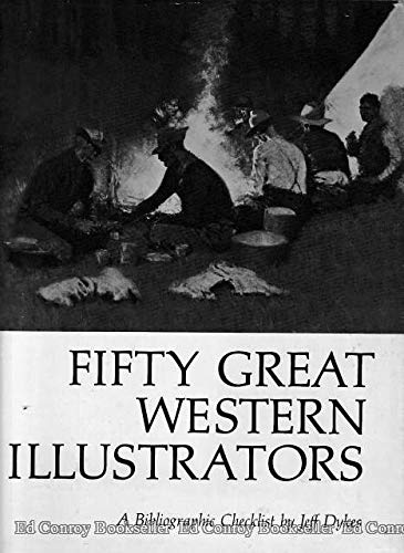 Fifty Great Western Illustrators. A Bibliographic Checklist.: DYKES, JEFF.