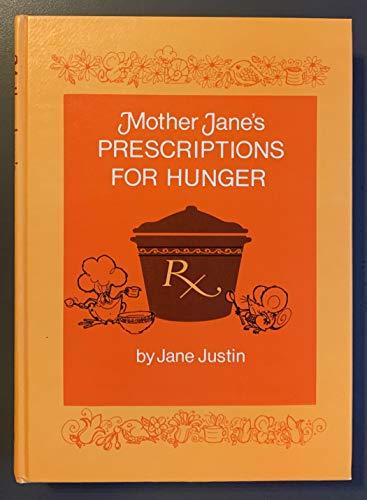 9780873581219: Mother Jane's Prescriptions for Hunger