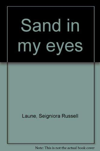 Sand in My Eyes: Laune, Signiora Russell