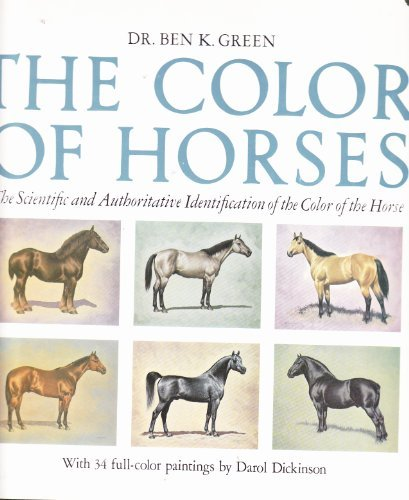 9780873581318: The color of horses: The scientific and authoritative identification of the color of the horse