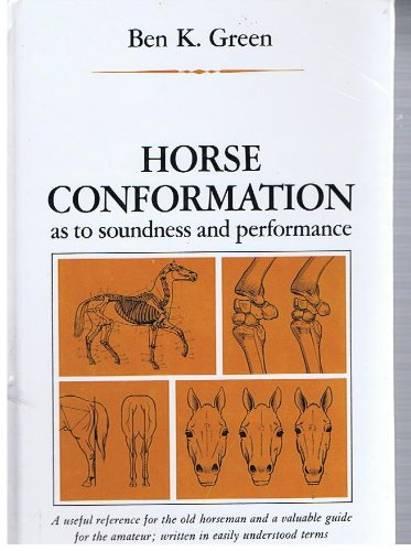 9780873581356: Horse Conformation As to Soundness and Performance