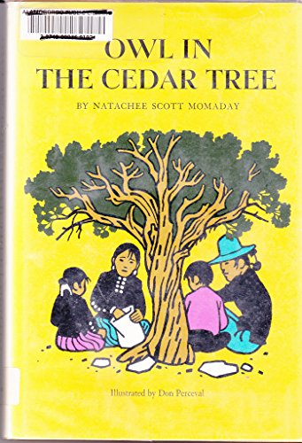 Owl in the cedar tree: Momaday, Natachee Scott