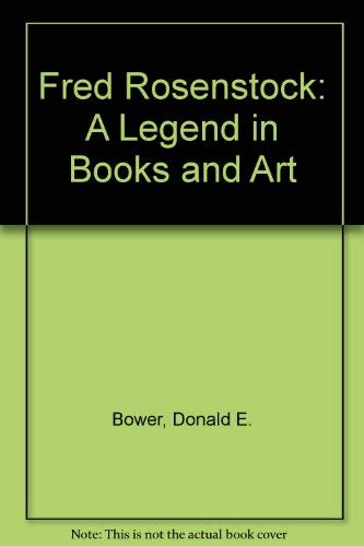 9780873581493: Fred Rosenstock: A Legend in Books and Art