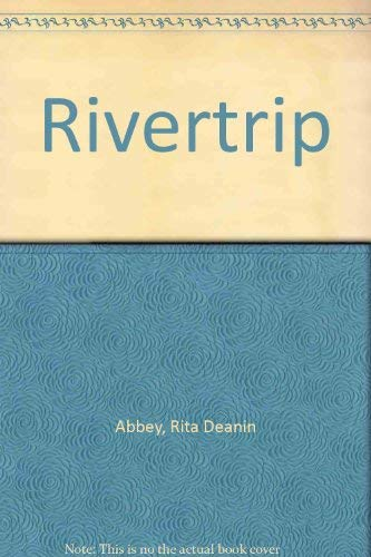 Rivertrip: Abbey, Rita Deanin