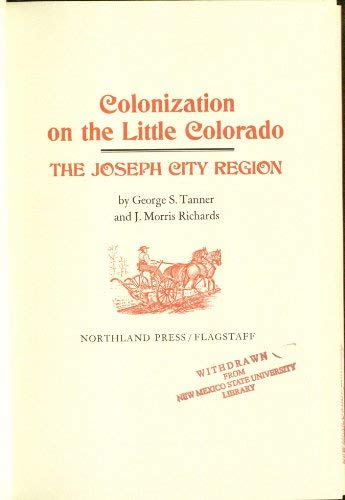 Colonization on the Little Colorado: The Joseph City Region
