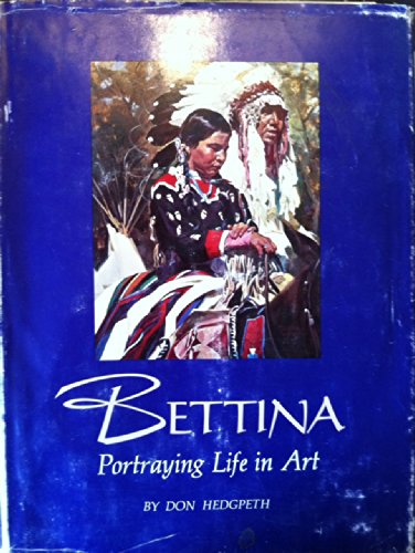 Bettina: Portraying Life in Art: Hedgpeth, Don