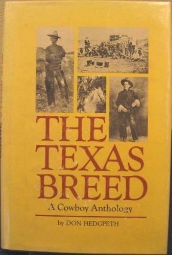 The Texas breed: A cowboy anthology: Hedgpeth, Don