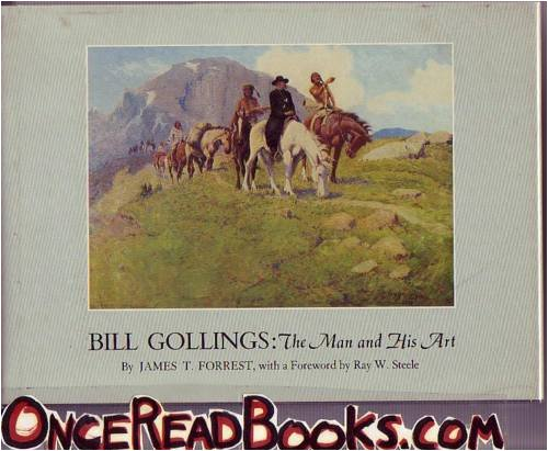 9780873581851: Bill Gollings, the man and his art