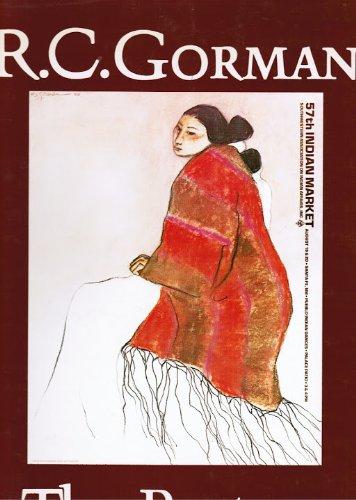 R.C. Gorman: The Posters (SIGNED): Gorman, R.C. (Rudolph Carl); Tricia Hurst