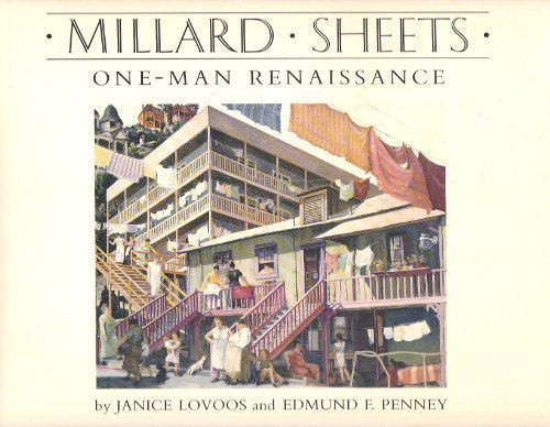 Millard Sheets: One-Man Renaissance: Lovoos, Janice; Penney, Edmund F.; Armour, Richard