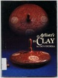 Artistry in Clay: Contemporary Pottery of the Southwest (087358371X) by Dedera, Don
