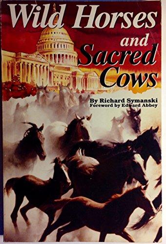 Wild Horses and Sacred Cows: Richard Symanksi